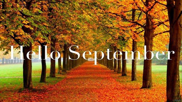 Hello September!  Welcome Back