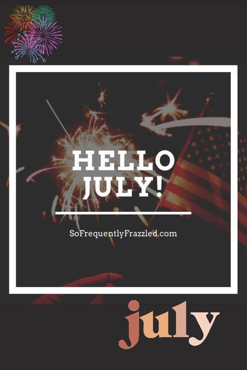 Hey July!